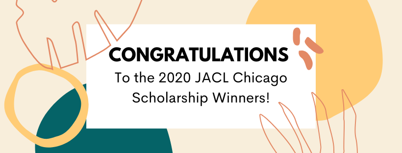 Congratulations to JACL Chicago Scholarship Winners!